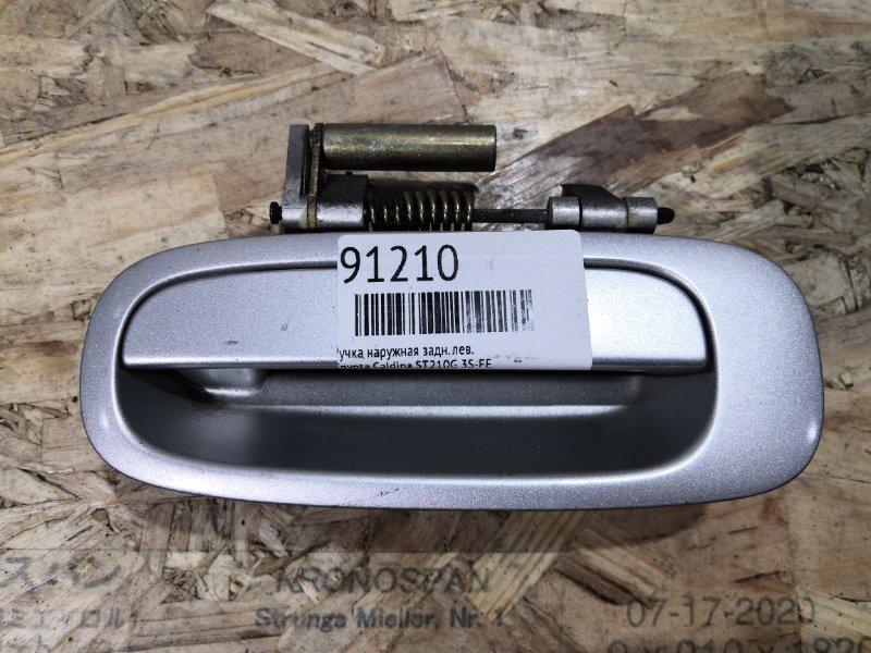 Ручка наружная Toyota Caldina ST210G 3S-FE задняя левая
