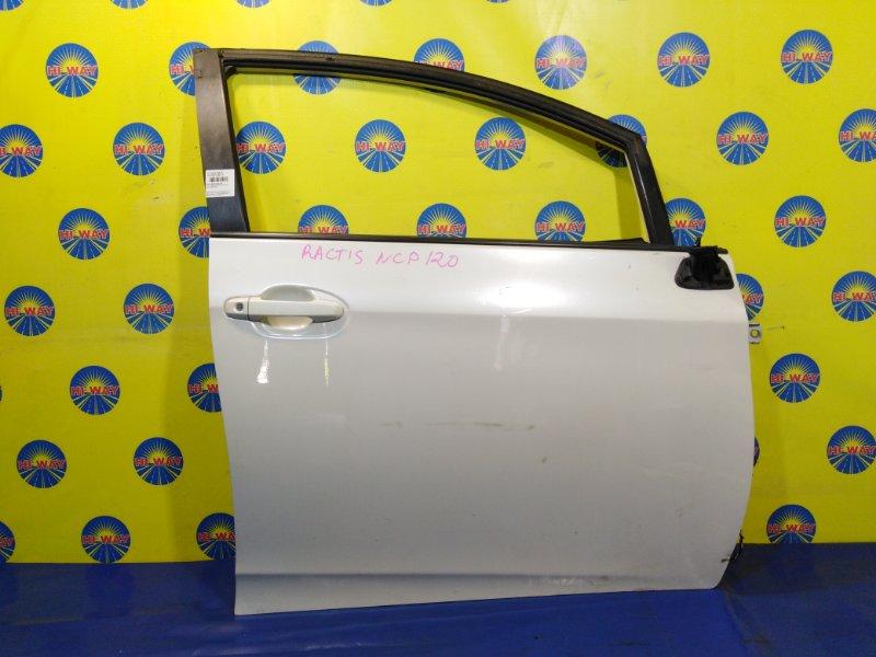 Дверь боковая Toyota Ractis NCP120 2010 передняя правая