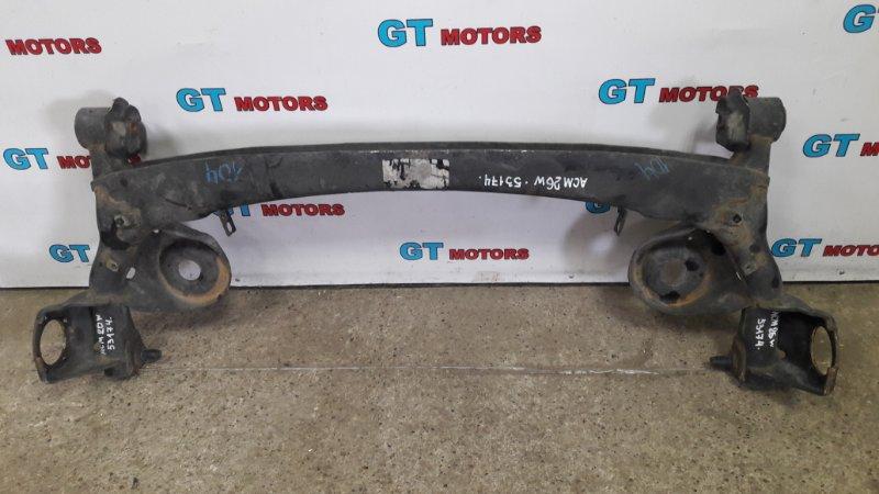 Балка поперечная Toyota Ipsum ACM26W 2AZ-FE 2003 задняя