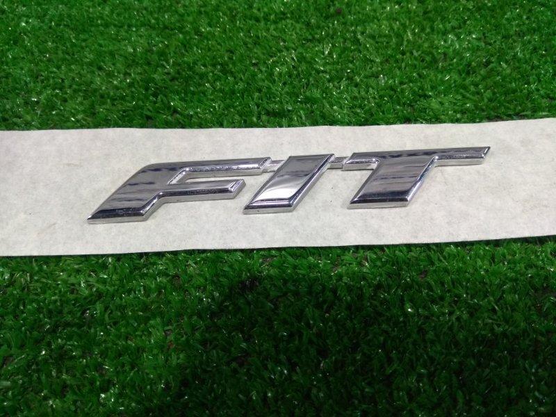"""Эмблема Honda Fit Shuttle GG7 L15A 2013 """"FIT"""" с 5-ой двери"""