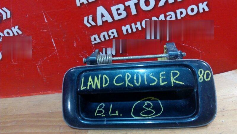 Ручка двери внешняя Toyota Land Cruiser HDJ80 задняя левая внешняя