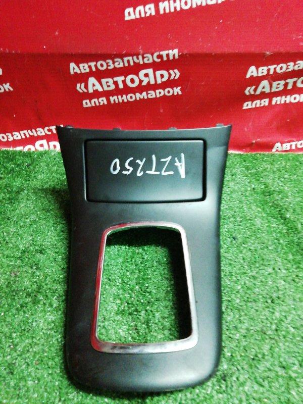 Накладка пластиковая в салон Toyota Avensis AZT250W 1AZ-FSE 01.2007 накладка кпп