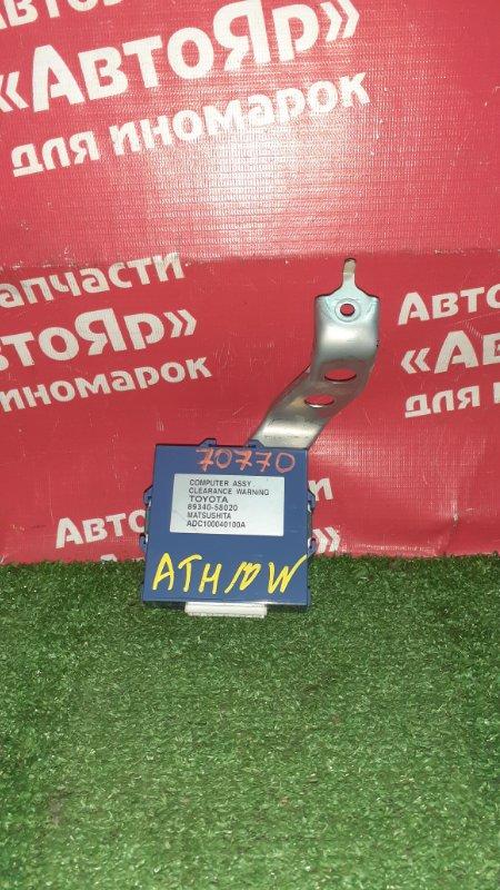 Блок управления Toyota Alphard ATH10W 2AZ-FXE 04.2004 парктрониками. 89340-58020