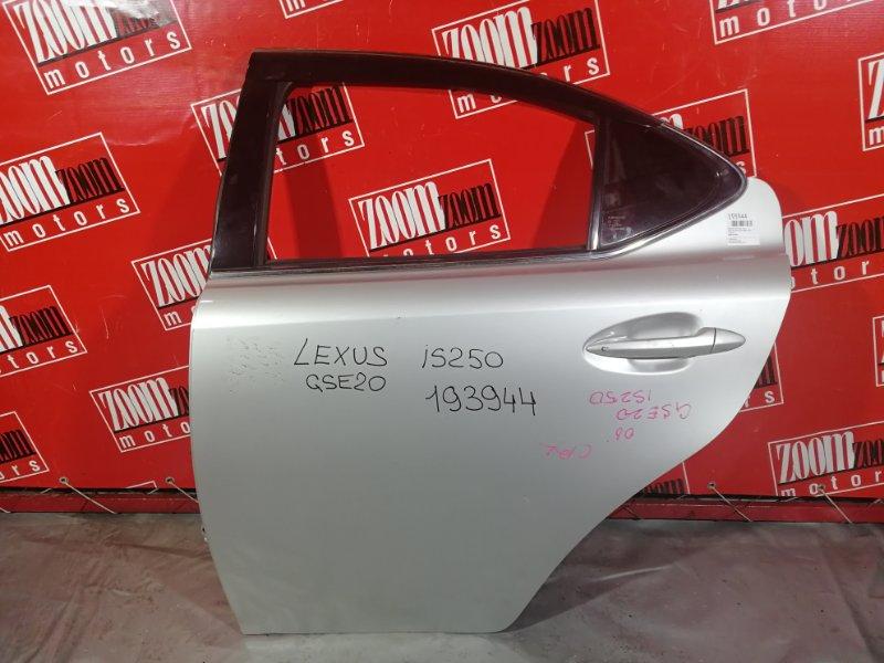 Дверь боковая Lexus Is250 GSE20 2009 задняя левая серебро