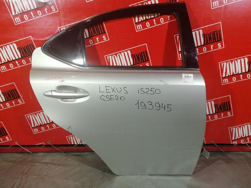 Дверь боковая Lexus Is250 GSE20 2009 задняя правая серебро