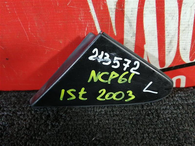 Накладка на крыло Toyota Ist NCP60 1NZ-FE 2002 передняя левая