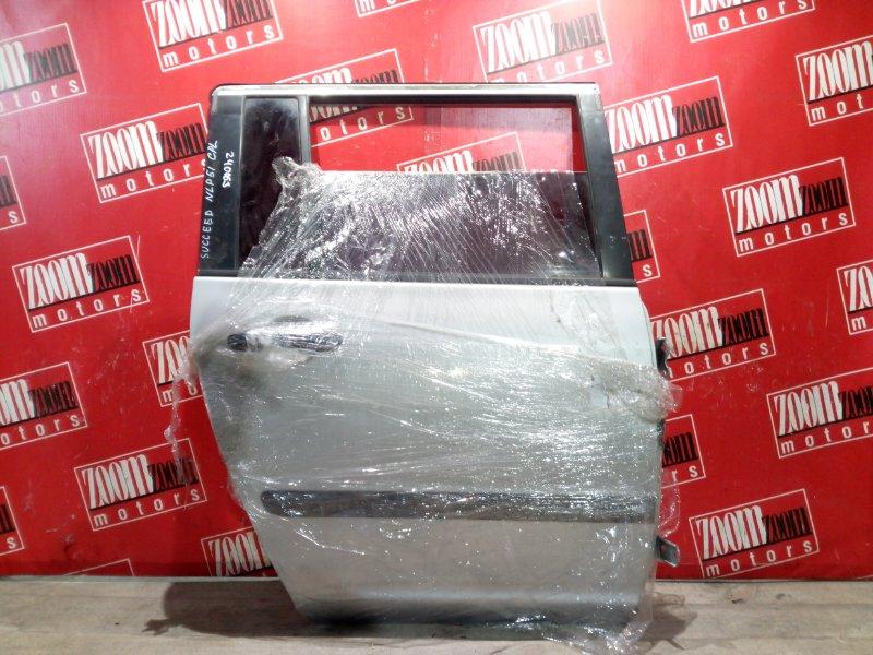 Дверь боковая Toyota Succeed NCP50 1NZ-FE 2002 задняя правая серебро