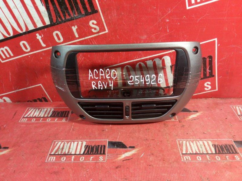 Рамка (консоль магнитофона) Toyota Rav4 ACA20 1AZ-FSE 2000