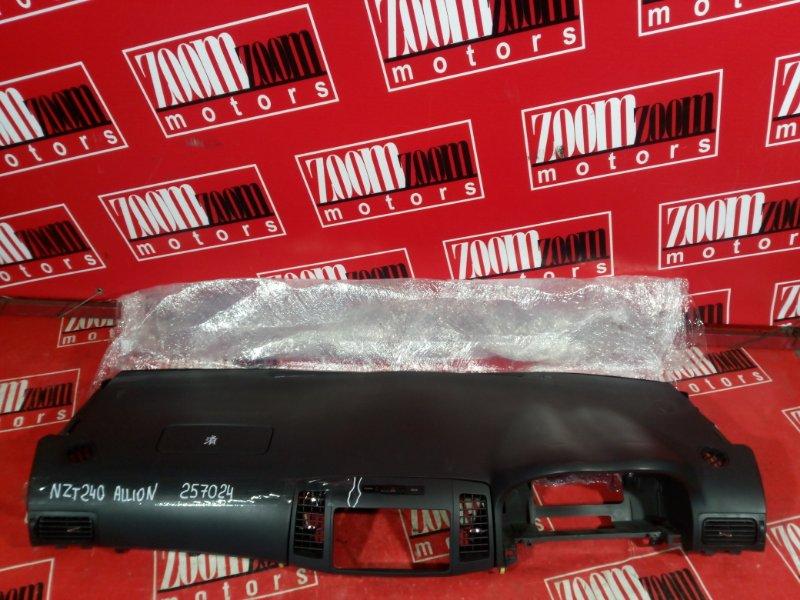 Панель передняя в салон (торпеда) Toyota Allion NZT240 1NZ-FE 2001 передний