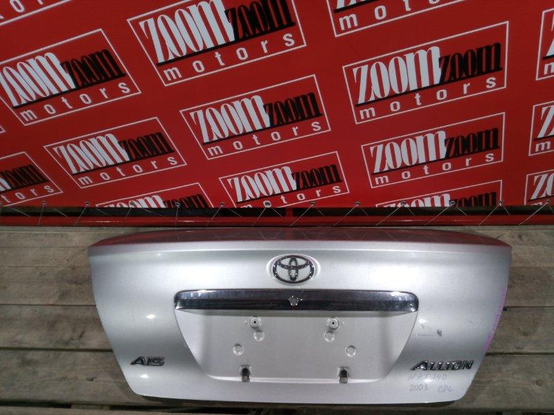 Крышка багажника Toyota Allion ZZT240 1ZZ-FE 2001 задняя серебро