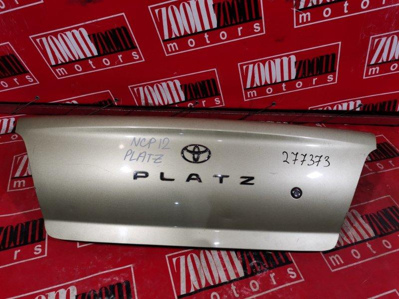 Крышка багажника Toyota Platz NCP12 1NZ-FE 1999 задняя золото