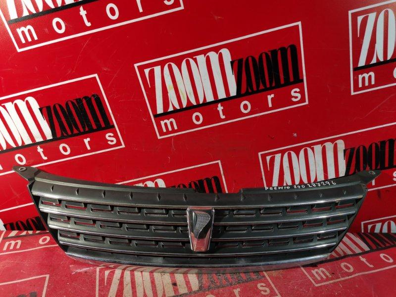 Решетка радиатора Toyota Premio NZT240 1NZ-FE 2001 передняя хром