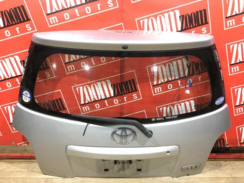 Дверь задняя багажника Toyota Ist NCP60 2NZ-FE 2002 задняя серебро