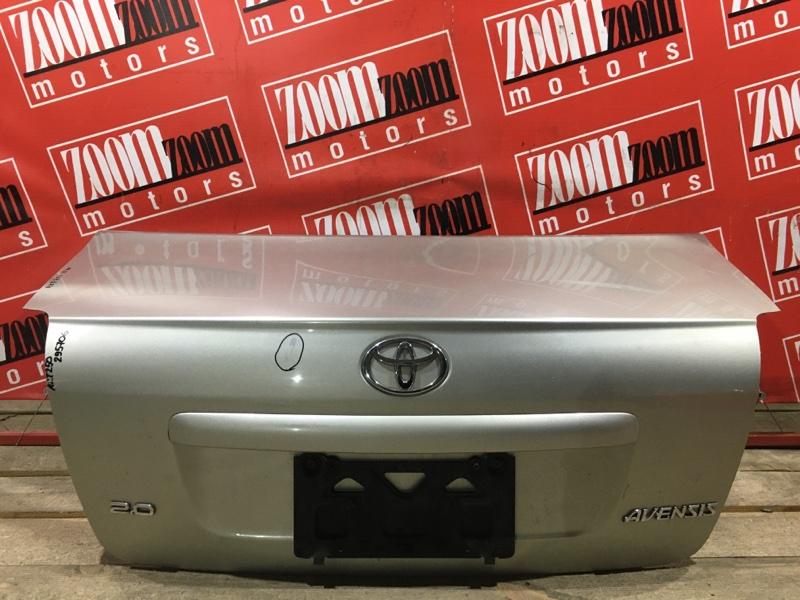 Крышка багажника Toyota Avensis AZT250 1AZ-FSE 2003 задняя серебро