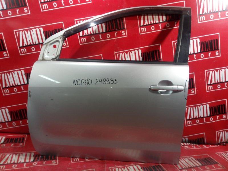 Дверь боковая Toyota Ist NCP60 2NZ-FE 2002 передняя левая серебро