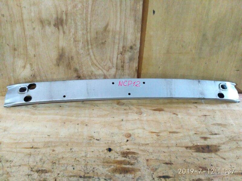 Усилитель бампера Toyota Platz NCP12 1NZ-FE 2000 передний