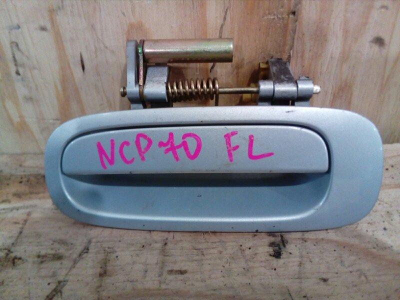 Ручка наружная Toyota Will Cypha NCP70 2NZ-FE 2003 передняя левая
