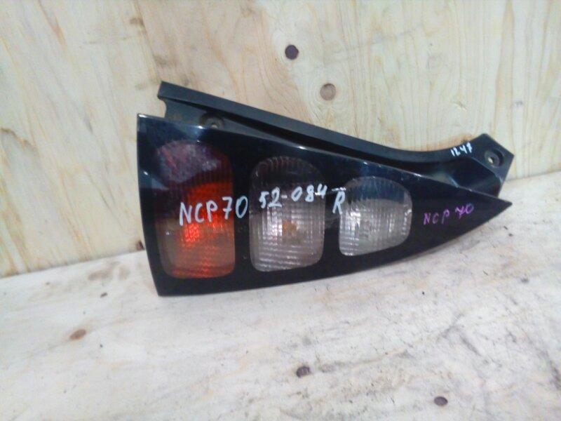 Фонарь стоп-сигнала Toyota Will Cypha NCP70 2NZ-FE 2003 правый