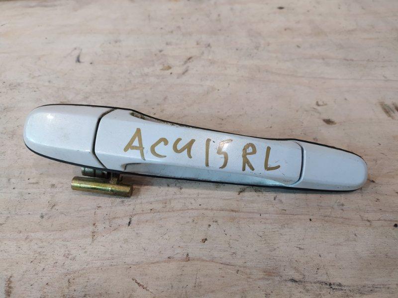Ручка наружная Toyota Harrier ACU15W 2AZ-FE 2000 задняя левая