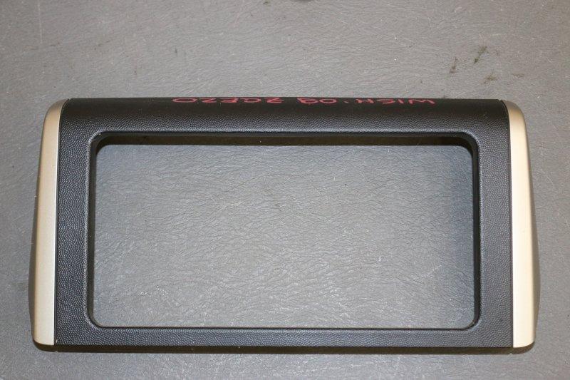 Рамка магнитолы Toyota Wish ZGE20 2ZR 2009 (б/у)