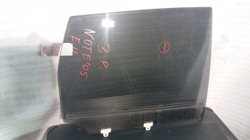 Стекло боковое Nissan Note E11 HR15 2005 заднее правое GRN, 1 (б/у)