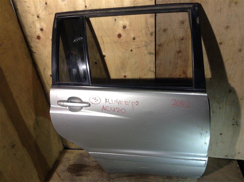 Дверь боковая Toyota Kluger MCU25 2AZ 2002 задняя правая 70312 (+20.05.20) 7В.[T] (б/у)
