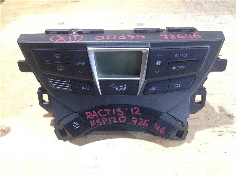 Блок управления климат-контролем Toyota Ractis NCP120 2012 72646 (б/у)