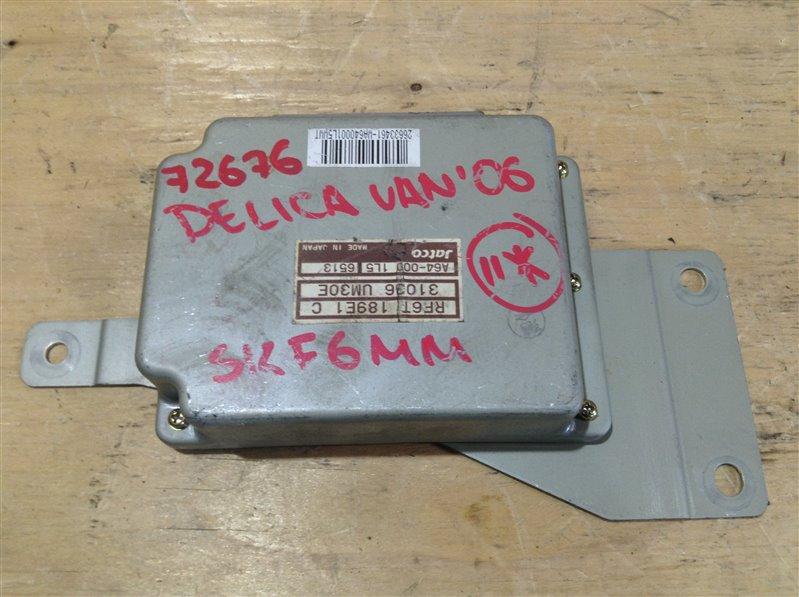 Блок управления акпп Mitsubishi Delica SKE6VM RF 2006 72676, 31036-UM30E, A64-000 1L5 6513, RF6T 189E1 C (б/у)