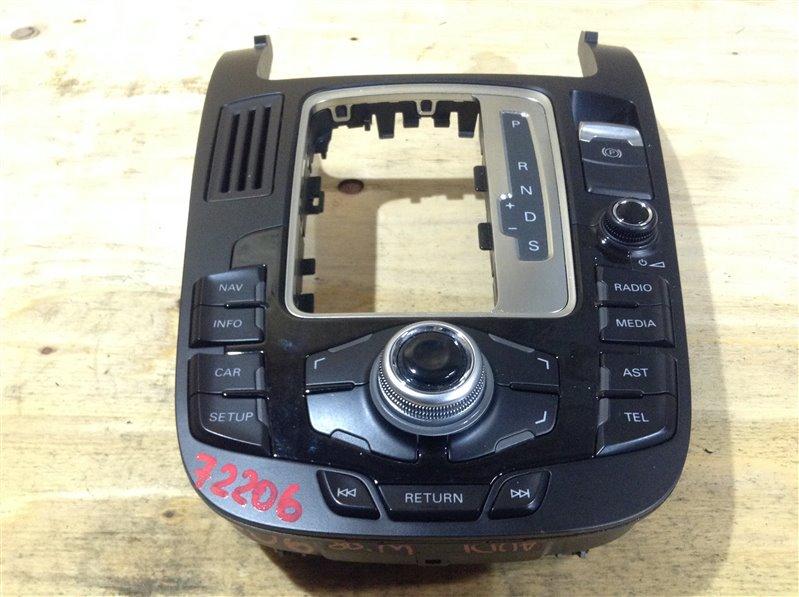 Консоль кпп Audi A4 B8 CDH 2008 72206, 8T0919609BWFX Панель управления мультимедийной системы (б/у)