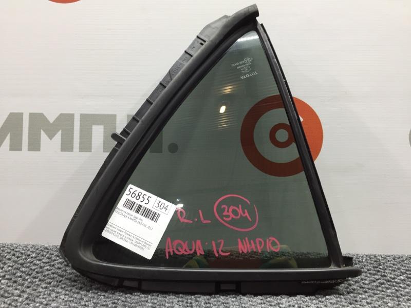 Форточка двери Toyota Aqua NHP10 1NZ-FXE 2012 задняя левая Заводская тонировка (б/у)