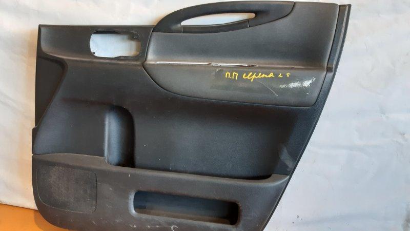Обшивка двери Nissan Serena NC25 MR20DE 2005 передняя правая