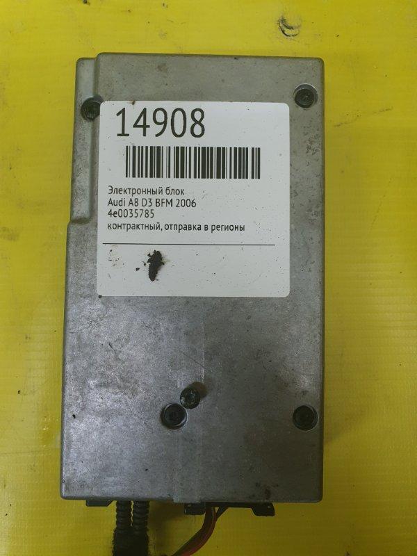 Электронный блок Audi A8 D3 BFM 2006