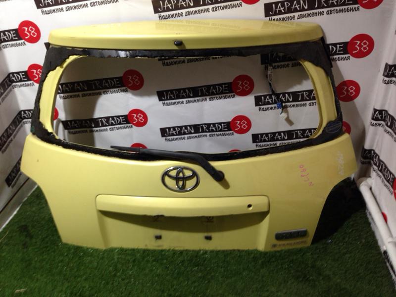 Дверь 5-я Toyota Ist NCP60 задняя
