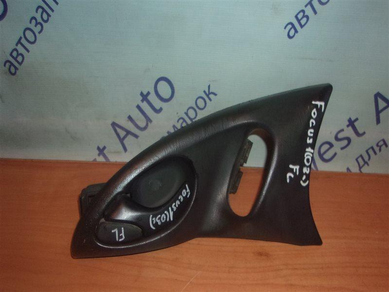 Ручка двери внутренняя Ford Focus 1 MK1 CDDA 1.6 1998-2005 передняя левая