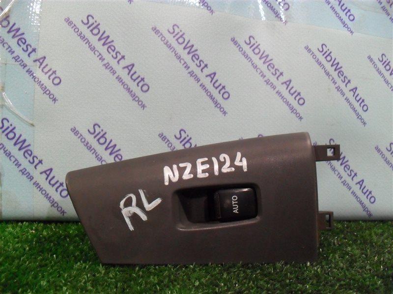 Кнопка стеклоподъемника Toyota Corolla NZE124 1NZFE 2007 задняя левая