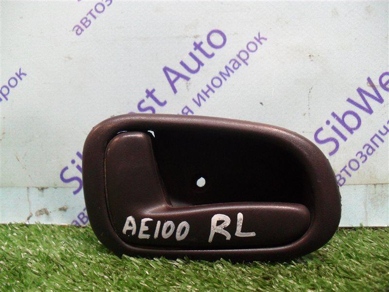 Ручка двери внутренняя Toyota Sprinter AE100 5A-FE 1993 задняя левая