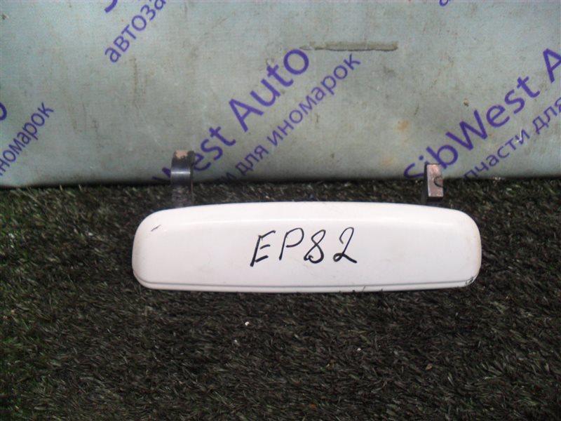 Ручка двери внешняя Toyota Starlet EP82 4E-F 1991 задняя правая