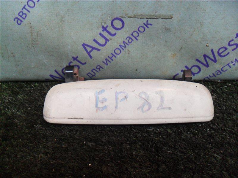 Ручка двери внешняя Toyota Starlet EP82 4E-F 1991 передняя правая