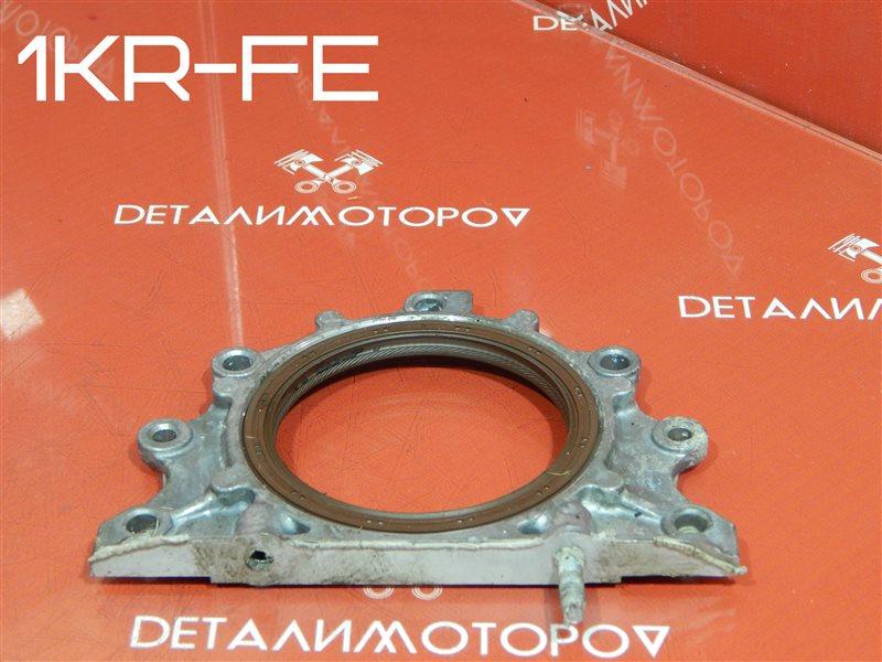 Крышка коленвала Toyota Belta DBA-KSP92 1KR-FE