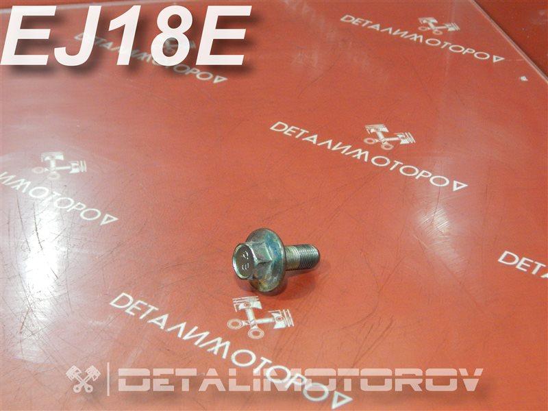 Болт распредвала Subaru Impreza GF6 EJ18E