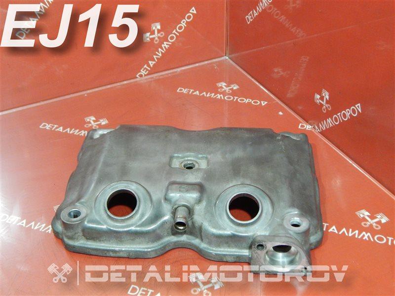 Крышка головки блока цилиндров Subaru Impreza E-GC1 EJ15