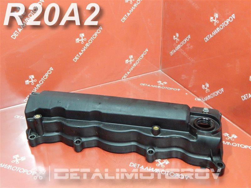 Крышка головки блока цилиндров Honda Cr-V RE5 R20A2