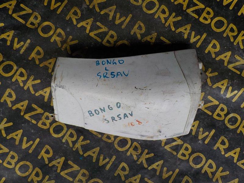 Щечка Mazda Bongo Brawny SR5AV передняя левая