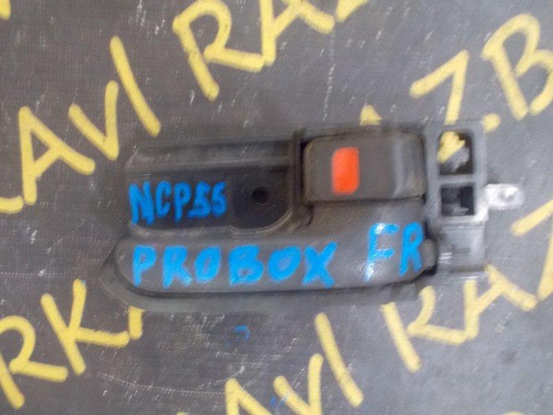 Ручка двери внутренняя Toyota Probox NCP55 передняя правая