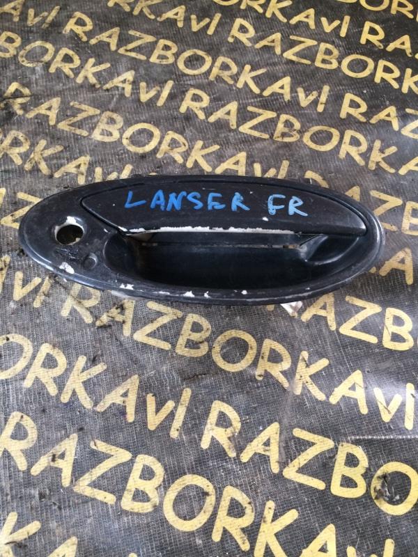 Ручка двери внешняя Mitsubishi Lancer CB3A передняя правая