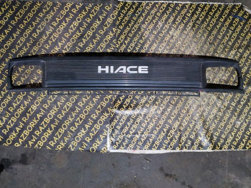 Решетка радиатора Toyota Hiace LH102 1RZ передняя