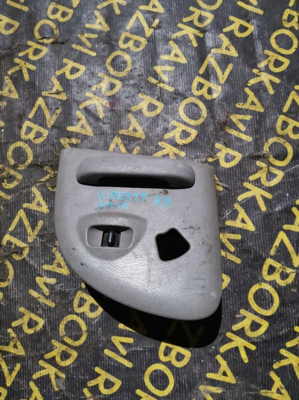Ручка двери внутренняя Nissan Liberty PM12 задняя правая
