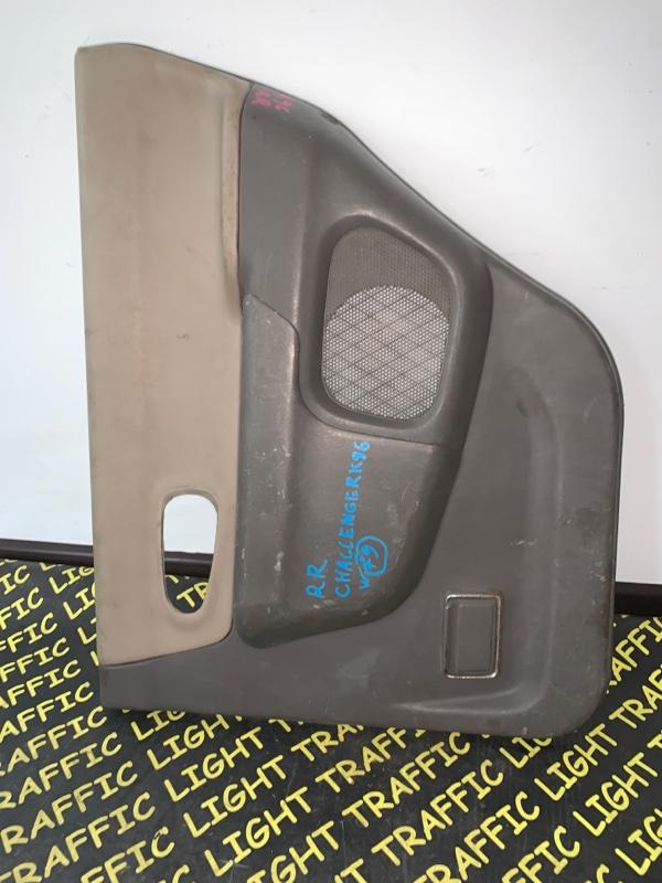 Обшивка дверей Mitsubishi Challenger K96W 6G72 задняя правая