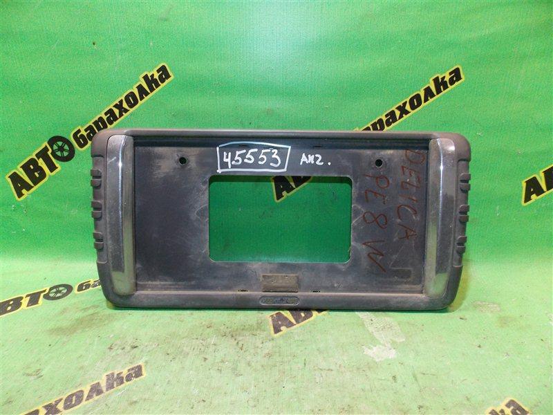Рамка для номера Mitsubishi Delica PE8W 4M40 задняя