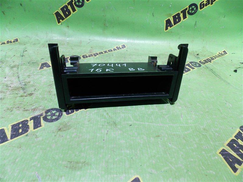 Бардачок в панель Toyota Bb NCP31 1NZ-FE 2001